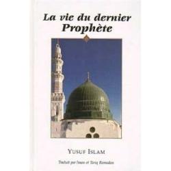 La vie du dernier Prophète (saw)