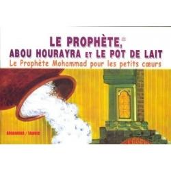 Le prophète, Abou Hourayra et le pot de lait
