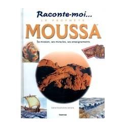 Le prophète Moussa (saw)