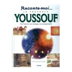 Le prophète Youssouf (saw)