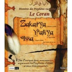 Zakarya, Yahya, Issa (tome 8)
