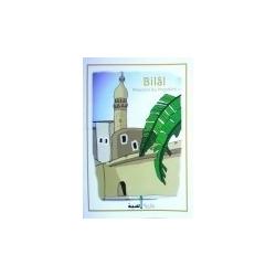 Bilâl muezzin du Prophète (saw)