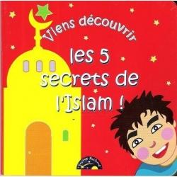 Viens découvrir les 5 secrets de l'islam