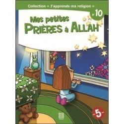 Mes petites prières à Allah