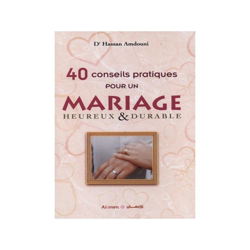 40 conseils pour un mariage...