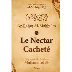 Le Nectar Cacheté - Biographie du Prophète Muhammad (SAW)
