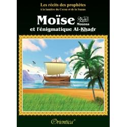 Moussa (saw) et l'énigmatique Al-Khadr