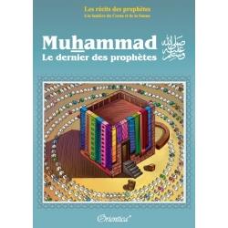 Muhammad (SAW) Le dernier des prophètes