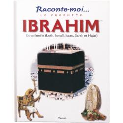 Le prophète Ibrahim (saw)