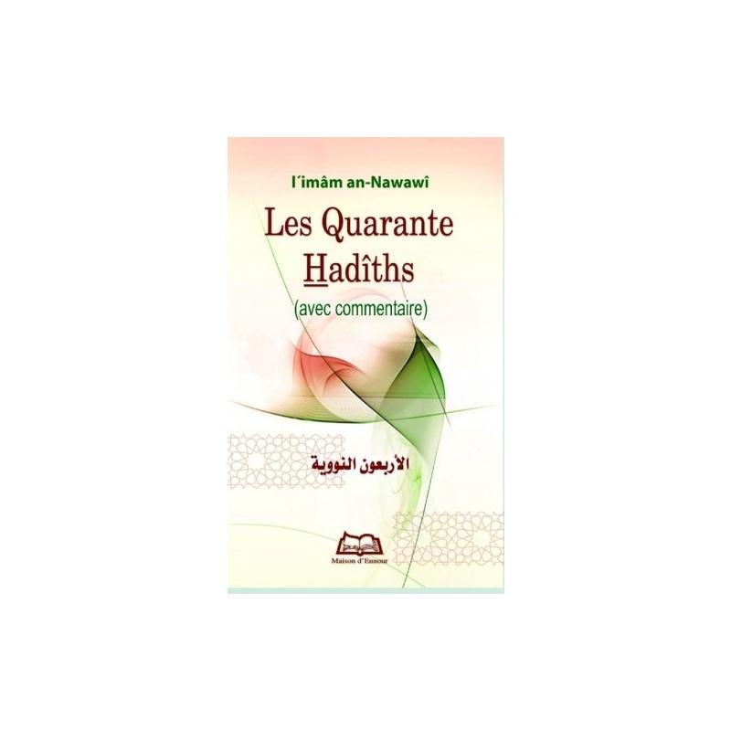 Les quarante hadiths (avec commentaire)