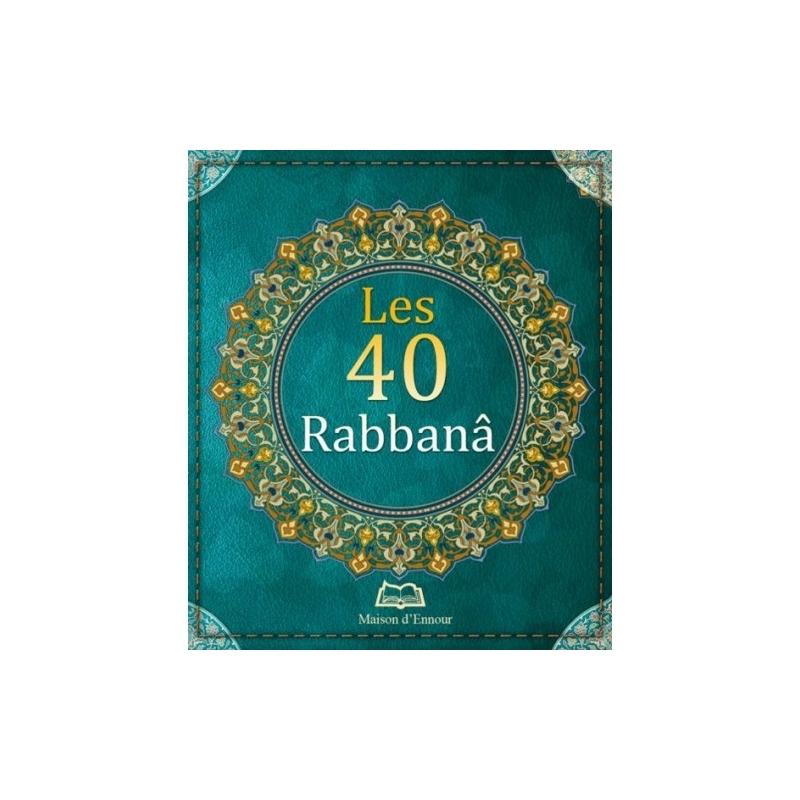 Le 40 Rabbanâ