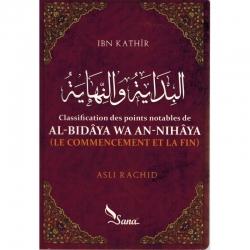 Al-Bidâya wa An-Nihâya (Le commencement et la fin)