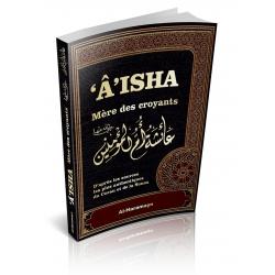 Aisha - Mère des Croyants