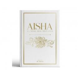 Aisha, La Mère des Croyants...