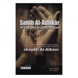 Sahih Al-Adhkar (Le rappel...