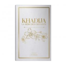 Khadija la mère des croyants